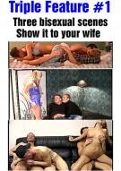 Triple Feature #1 Porn Video