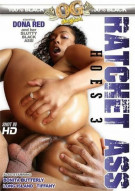 Ratchet Ass Hoes 3 Porn Video