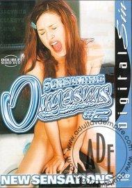 Screaming Orgasms 2 Porn Movie