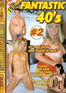 Fantastic 40s #2 Porn Movie