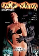 Fantom Seducer 2 Porn Movie