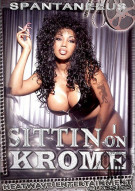 Sittin On Krome Porn Movie