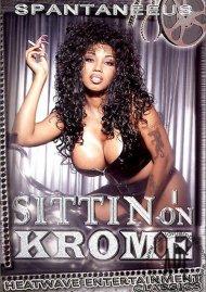 Sittin On Krome Porn Movie