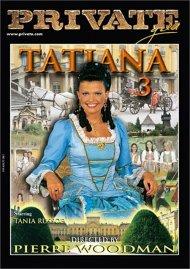 Tatiana 3 Porn Movie
