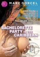 Bachelorette Party in the Caribbean (French) Porn Video
