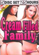Cream Filled Family 5-Disc Set Porn Movie