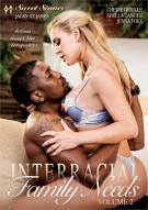 Interracial Family Needs Vol. 2 Porn Movie