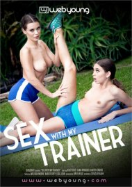 Sex With My Trainer streaming porn video from Web Young.