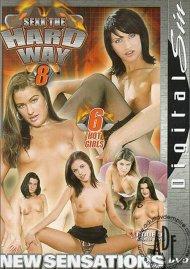 Sexx the Hard Way 8 Porn Movie