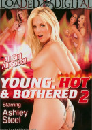 Young, Hot & Bothered 2 Porn Movie