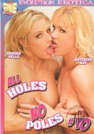 All Holes No Poles 10 Porn Movie