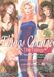 Things Change: The Trilogy Porn Movie