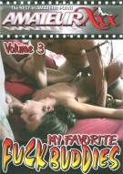My Favorite Fuck Buddies 3 Porn Movie