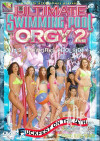 Ultimate Swimming Pool Orgy 2, The Boxcover