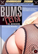Bums A Fetish Look Porn Movie