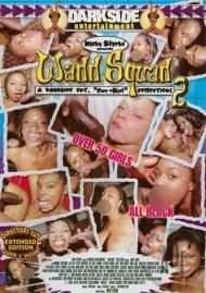 Wadd Squad 2 Porn Movie