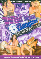 Wild Moms & Daughters: Horny At Home Porn Video
