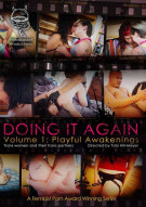 Doing It Again Vol. 1: Playful Awakenings Movie
