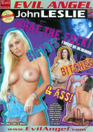 What The Fuck! Big Tits, Bitches & Ass Porn Movie