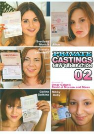 Private Castings: New Generation 02 Porn Movie