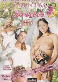 Here Cum the Brides Porn Video