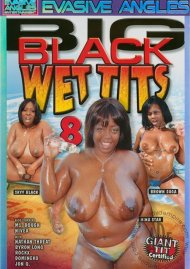 Big Black Wet Tits 8 Porn Movie