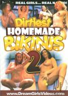 Dirtiest Homemade Bikinis 2 Porn Movie