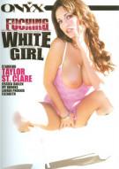 Fucking White Girl Porn Movie