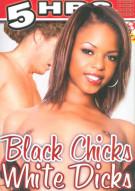 Black Chicks White Dicks Porn Movie