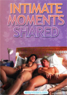 Intimate Moments Shared Porn Movie