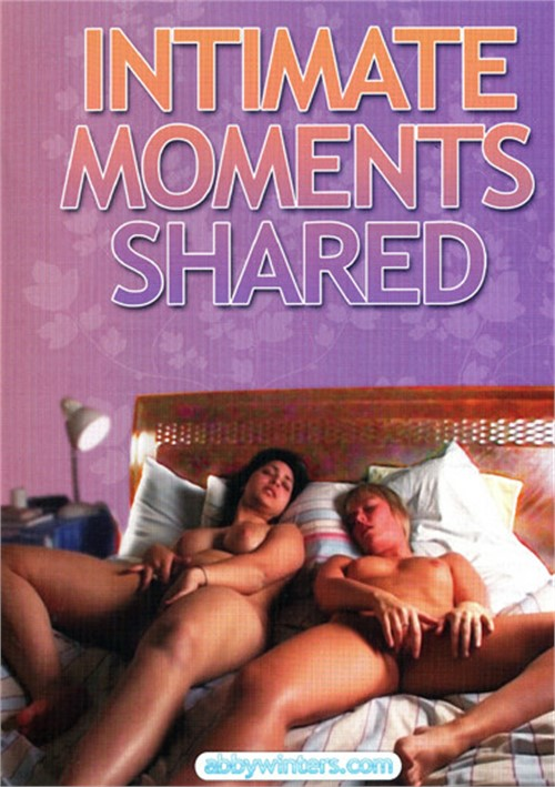 Intimate Moments Shared