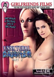 Unnatural Daughter Part 2 Porn Video