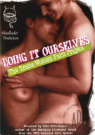 Handbasket Production's Doing It Ourselves: The Trans Woman Porn Project Porn Video