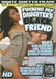 Fucking My Daughters Black Friend Porn Movie