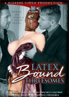 Latex Bound Threesomes Boxcover