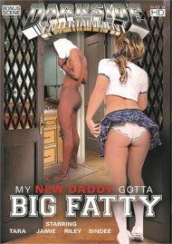 My New Daddy Gotta Big Fatty Porn Movie