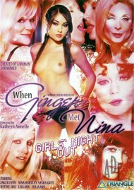 When Ginger Met Nina: Girls Night Out Porn Movie