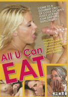 All U Can Eat Porn Video