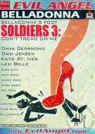 Belladonna's Foot Soldiers 3: Don't Tread On Me Porn Video