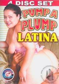 Pump A Plump Latina Porn Movie