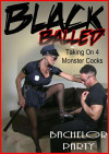 Blacked Balled Bachelor Party Boxcover