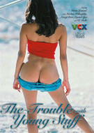 Trouble With Young Stuff, The Porn Movie