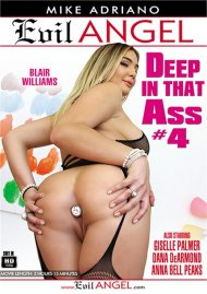 Deep In That Ass #4 HD porn video from Evil Angel.