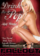 Drink The Pop Porn Movie