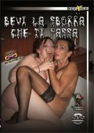 Bevi La Sborra Che Ti Passa Porn Video