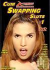 Cum Swapping Sluts #1 Boxcover
