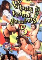 Lil Latin Plump Humpers 5 Porn Movie