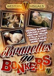 Brunettes Go Bonkers Porn Video