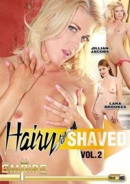 Hairy To Shaved Vol. 2 Porn Movie