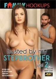 Busted By My Stepbrother Vol. 2 Porn Video